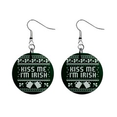 Kiss Me I m Irish Ugly Christmas Green Background Mini Button Earrings