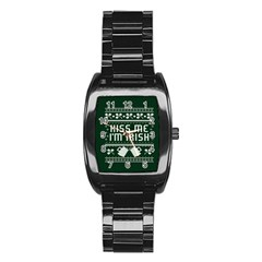 Kiss Me I m Irish Ugly Christmas Green Background Stainless Steel Barrel Watch