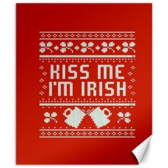 Kiss Me I m Irish Ugly Christmas Red Background Canvas 8  x 10