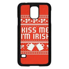 Kiss Me I m Irish Ugly Christmas Red Background Samsung Galaxy S5 Case (Black)