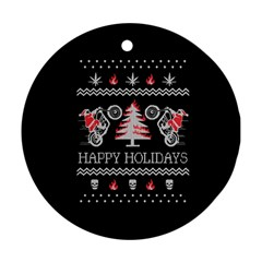 Motorcycle Santa Happy Holidays Ugly Christmas Black Background Round Ornament (Two Sides)