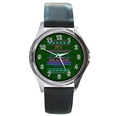 My Grandma Made This Ugly Holiday Green Background Round Metal Watch