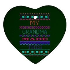 My Grandma Made This Ugly Holiday Green Background Ornament (Heart)