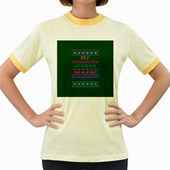 My Grandma Made This Ugly Holiday Green Background Women s Fitted Ringer T-Shirts