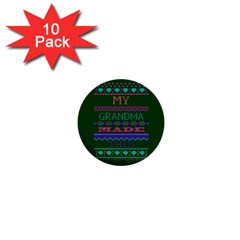 My Grandma Made This Ugly Holiday Green Background 1  Mini Buttons (10 pack)