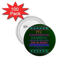 My Grandma Made This Ugly Holiday Green Background 1.75  Buttons (100 pack)