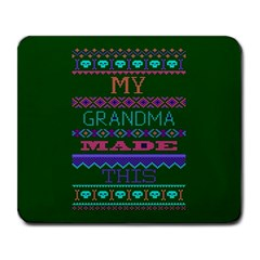 My Grandma Made This Ugly Holiday Green Background Large Mousepads