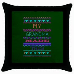 My Grandma Made This Ugly Holiday Green Background Throw Pillow Case (Black)