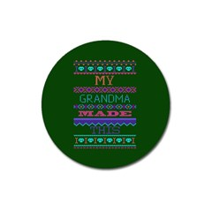My Grandma Made This Ugly Holiday Green Background Magnet 3  (Round)