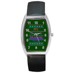 My Grandma Made This Ugly Holiday Green Background Barrel Style Metal Watch