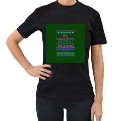 My Grandma Made This Ugly Holiday Green Background Women s T-Shirt (Black) (Two Sided)