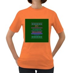 My Grandma Made This Ugly Holiday Green Background Women s Dark T-Shirt