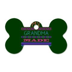 My Grandma Made This Ugly Holiday Green Background Dog Tag Bone (One Side)