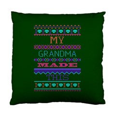 My Grandma Made This Ugly Holiday Green Background Standard Cushion Case (One Side)