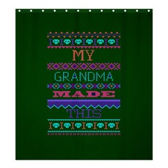 My Grandma Made This Ugly Holiday Green Background Shower Curtain 66  x 72  (Large)