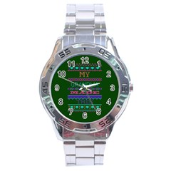 My Grandma Made This Ugly Holiday Green Background Stainless Steel Analogue Watch