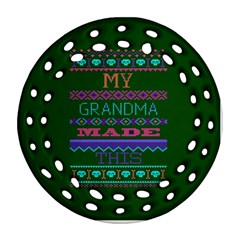 My Grandma Made This Ugly Holiday Green Background Ornament (Round Filigree)