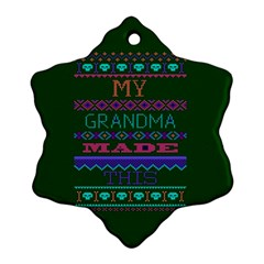 My Grandma Made This Ugly Holiday Green Background Snowflake Ornament (2-Side)