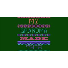 My Grandma Made This Ugly Holiday Green Background YOU ARE INVITED 3D Greeting Card (8x4)