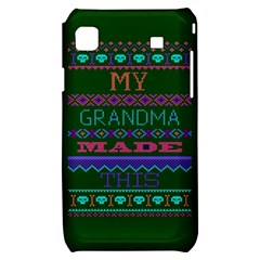 My Grandma Made This Ugly Holiday Green Background Samsung Galaxy S i9000 Hardshell Case