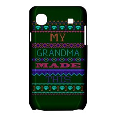 My Grandma Made This Ugly Holiday Green Background Samsung Galaxy SL i9003 Hardshell Case