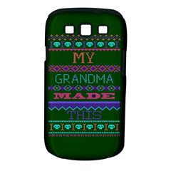 My Grandma Made This Ugly Holiday Green Background Samsung Galaxy S III Classic Hardshell Case (PC+Silicone)