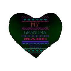My Grandma Made This Ugly Holiday Green Background Standard 16  Premium Heart Shape Cushions