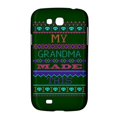 My Grandma Made This Ugly Holiday Green Background Samsung Galaxy Grand GT-I9128 Hardshell Case