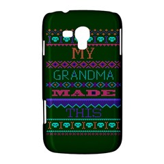 My Grandma Made This Ugly Holiday Green Background Samsung Galaxy Duos I8262 Hardshell Case