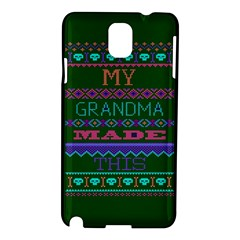 My Grandma Made This Ugly Holiday Green Background Samsung Galaxy Note 3 N9005 Hardshell Case