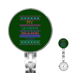 My Grandma Made This Ugly Holiday Green Background Stainless Steel Nurses Watch