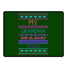 My Grandma Made This Ugly Holiday Green Background Double Sided Fleece Blanket (Small)