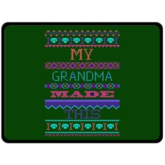 My Grandma Made This Ugly Holiday Green Background Double Sided Fleece Blanket (Large)