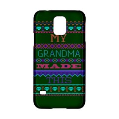 My Grandma Made This Ugly Holiday Green Background Samsung Galaxy S5 Hardshell Case