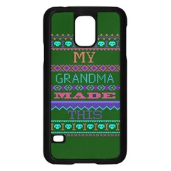 My Grandma Made This Ugly Holiday Green Background Samsung Galaxy S5 Case (Black)