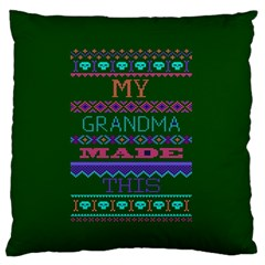 My Grandma Made This Ugly Holiday Green Background Large Flano Cushion Case (Two Sides)