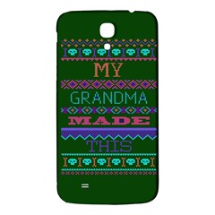 My Grandma Made This Ugly Holiday Green Background Samsung Galaxy Mega I9200 Hardshell Back Case