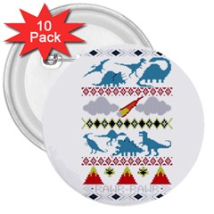 My Grandma Likes Dinosaurs Ugly Holiday Christmas 3  Buttons (10 pack)