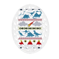 My Grandma Likes Dinosaurs Ugly Holiday Christmas Oval Filigree Ornament (2-Side)