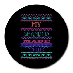 My Grandma Made This Ugly Holiday Black Background Round Mousepads