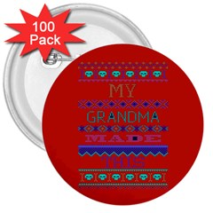 My Grandma Made This Ugly Holiday Red Background 3  Buttons (100 Pack)