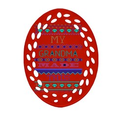 My Grandma Made This Ugly Holiday Red Background Oval Filigree Ornament (2 Side)
