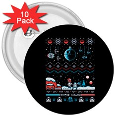 That Snow Moon Star Wars  Ugly Holiday Christmas Black Background 3  Buttons (10 pack)
