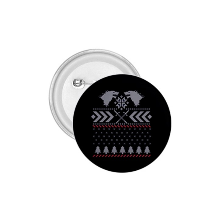 Winter Is Coming Game Of Thrones Ugly Christmas Black Background 1.75  Buttons