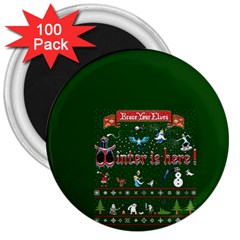 Winter Is Here Ugly Holiday Christmas Green Background 3  Magnets (100 Pack)