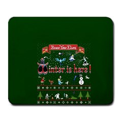 Winter Is Here Ugly Holiday Christmas Green Background Large Mousepads