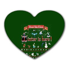 Winter Is Here Ugly Holiday Christmas Green Background Heart Mousepads