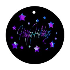 Happy Holidays 6 Round Ornament (Two Sides)