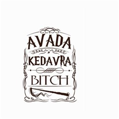 Avada Kedavra Bitch Large Garden Flag (two Sides)