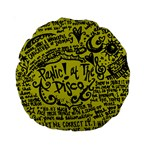 Panic! At The Disco Lyric Quotes Standard 15  Premium Round Cushions Front